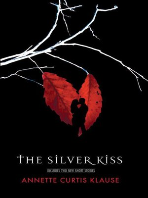cover image of The Silver Kiss