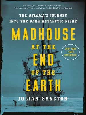 cover image of Madhouse at the End of the Earth