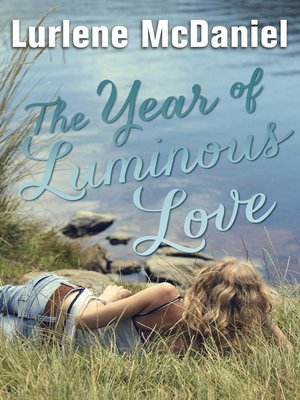 cover image of The Year of Luminous Love