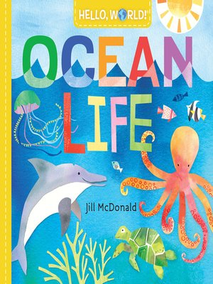 cover image of Hello, World! Ocean Life