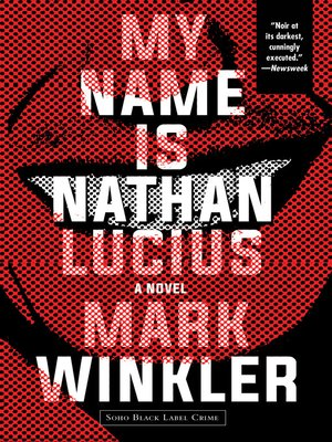 cover image of My Name Is Nathan Lucius