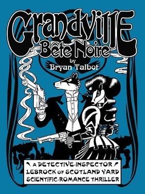 cover image of Grandville Bete Noir