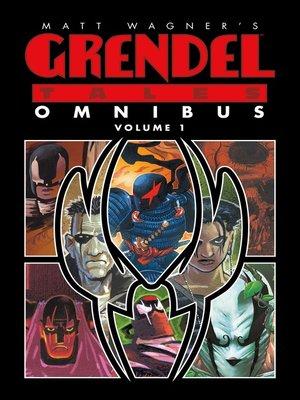 cover image of Matt Wagner's Grendel Tales Omnibus Volume 1
