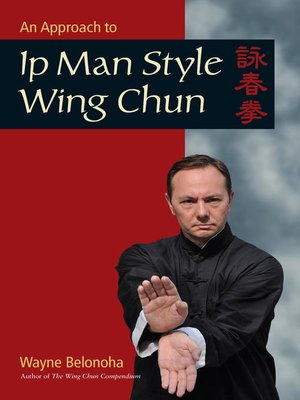 cover image of An Approach to Ip Man Style Wing Chun