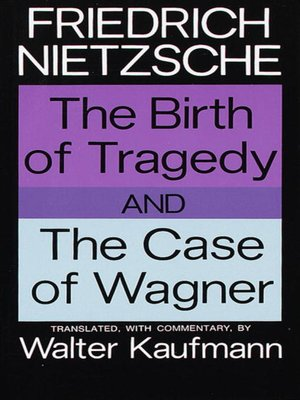 cover image of The Birth of Tragedy and the Case of Wagner