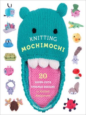 cover image of Knitting Mochimochi
