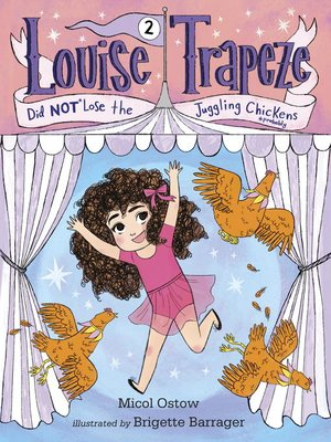 cover image of Louise Trapeze Did NOT Lose the Juggling Chickens