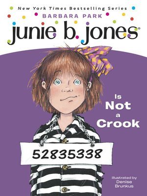 cover image of Junie B. Jones Is Not a Crook
