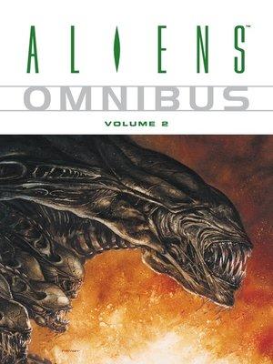 cover image of Aliens Omnibus, Volume 2