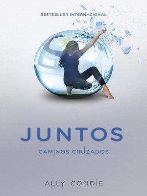 cover image of Caminos cruzados