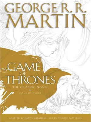 cover image of A Game of Thrones: The Graphic Novel, Volume 4