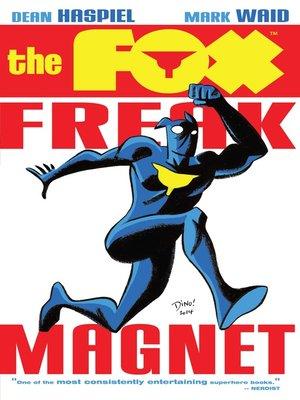 cover image of The Fox: Freak Magnet