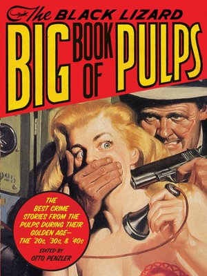 cover image of The Black Lizard Big Book of Pulps