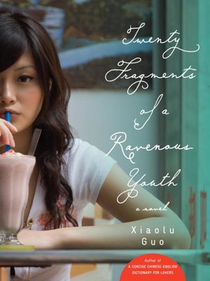cover image of Twenty Fragments of a Ravenous Youth