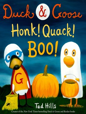 cover image of Duck & Goose, Honk! Quack! Boo!