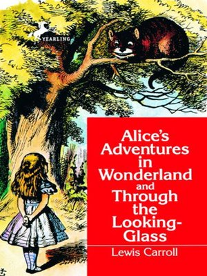 cover image of Alice's Adventures in Wonderland and Through the Looking-Glass