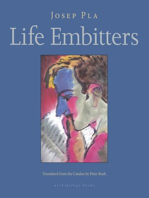 cover image of Life Embitters