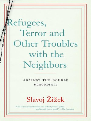 cover image of Refugees, Terror and Other Troubles with the Neighbors