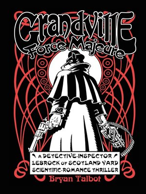 cover image of Grandville Force Majeur