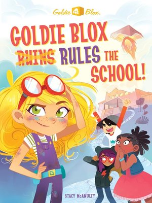 cover image of GoldieBlox Chapter Book #1