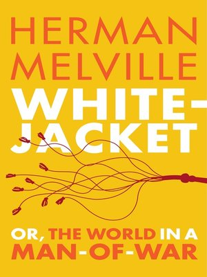 cover image of White-Jacket; or, the World in a Man-of-War