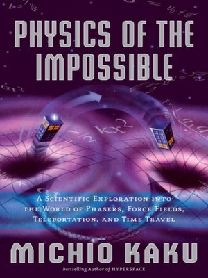 cover image of Physics of the Impossible