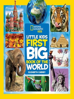 cover image of National Geographic Little Kids First Big Book of the World
