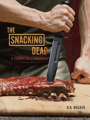 cover image of The Snacking Dead