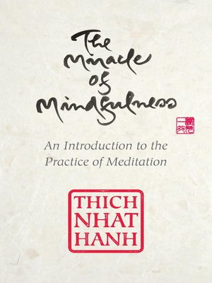 cover image of The Miracle of Mindfulness, Gift Edition