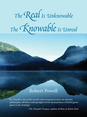 cover image of The Real Is Unknowable, the Knowable Is Unreal