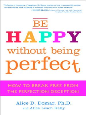 cover image of Be Happy Without Being Perfect