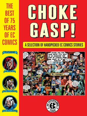 cover image of Choke Gasp! the Best of 75 Years of EC Comics