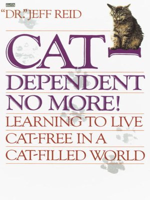 cover image of Cat-Dependent No More!