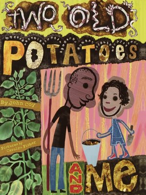 cover image of Two Old Potatoes and Me