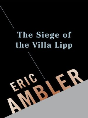 cover image of The Siege of the Villa Lipp