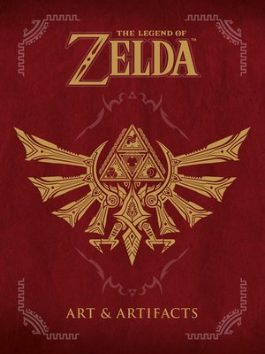 cover image of The Legend of Zelda: Art & Artifacts