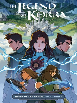 cover image of The Legend of Korra: Ruins of the Empire (2019), Part Three