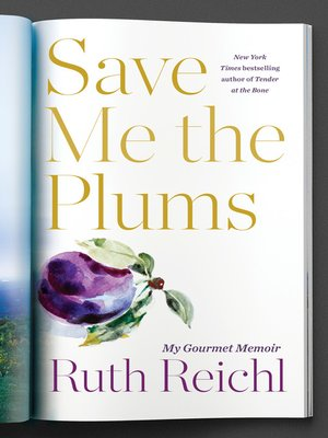 cover image of Save Me the Plums