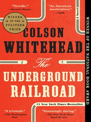 Cover Image Of The Underground Railroad Oprahs Book Club