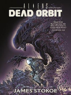 cover image of Aliens: Dead Orbit