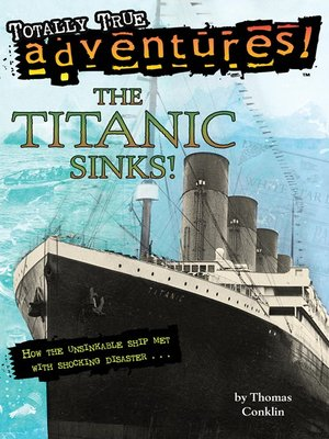 cover image of The Titanic Sinks!