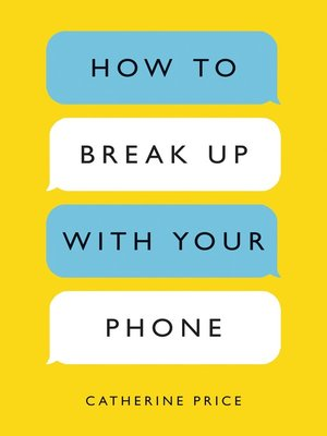 cover image of How to Break Up with Your Phone