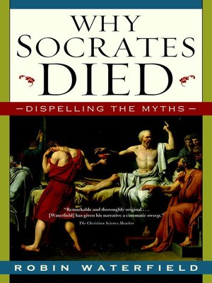 cover image of Why Socrates Died