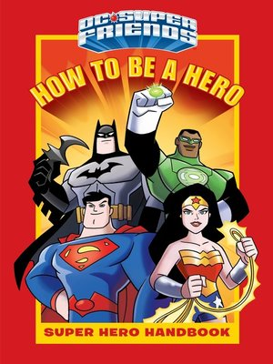 cover image of How to Be a Hero