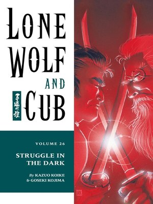 cover image of Lone Wolf and Cub, Volume 26