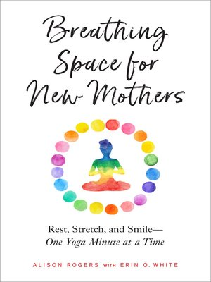 cover image of Breathing Space for New Mothers