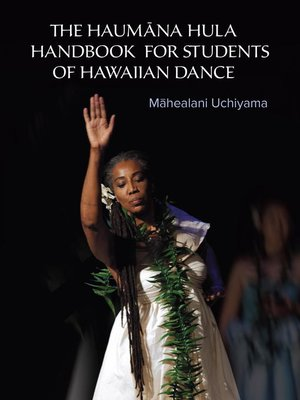 cover image of The Haumana Hula Handbook for Students of Hawaiian Dance