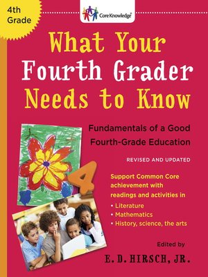 cover image of What Your Fourth Grader Needs to Know (Revised and Updated)