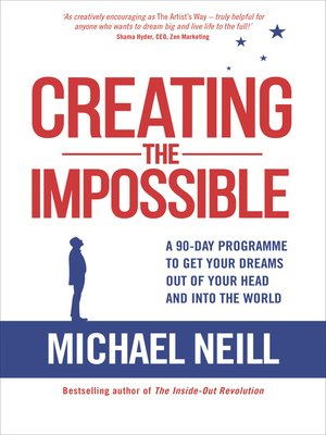 cover image of Creating the Impossible