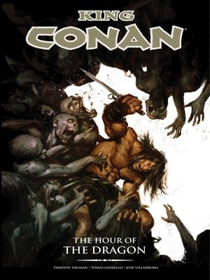 cover image of King Conan: The Hour of the Dragon